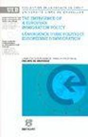 L'emergence d'une politique europeenne d'immigration - Couverture - Format classique