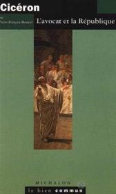 Cicéron, l'avocat et la république - Couverture - Format classique