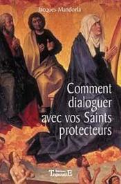 Comment Dialoguer Avec Vos Saints Protecteurs - Couverture - Format classique