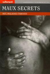 Maux secrets ; MST, maladies taboues - Couverture - Format classique