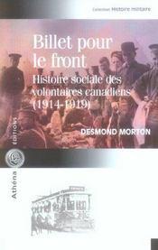 Billet Pour Le Front Le Soldat Canadien Et La 1e Guerre - Intérieur - Format classique