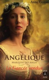 Angélique t.2 ; la fiancée vendue - Couverture - Format classique