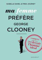 Ma femme préfère Georges Clooney - Couverture - Format classique