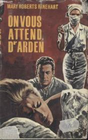 On Vous Attend Dr Arden. - Couverture - Format classique
