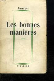 Les Bonnes Manieres. - Couverture - Format classique