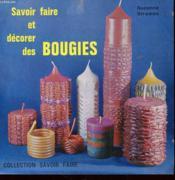 Savoir Faire Et Decorer Des Bougies - Couverture - Format classique