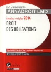 Annales corrigees 2014. droit des obligations, 15eme edition - Couverture - Format classique