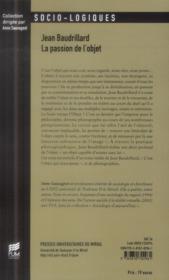 Jean baudrillard la passion de l objet - 4ème de couverture - Format classique