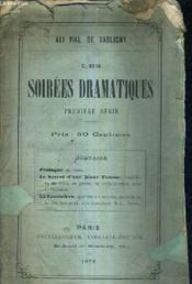 Les Soirees Dramatiques Premiere Serie - Prologue En Vers - Le Secret D'Une Jeune Femme - La Cantiniere. - Couverture - Format classique