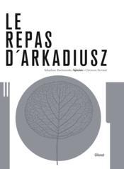 Le repas d'Arkadiusz - Couverture - Format classique
