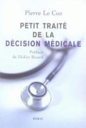 Petit traité de la décision médicale - Couverture - Format classique