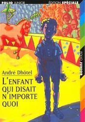 L'Enfant Qui Disait N'Importe Quoi - Intérieur - Format classique