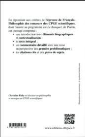 Philosophie ; le banquet de Platon ; prépas scientifiques 1re et 2e années (concours 2019-2020) - 4ème de couverture - Format classique