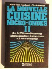 Nouvelle cuisine micro ondes - tome 2 - vol02 - Intérieur - Format classique