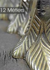 12 metiers (calendrier mural 2019 din a3 vertical) - Couverture - Format classique