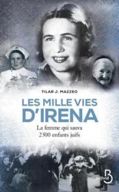 Les mille vies d'Irena ; la femme qui sauva 2500 enfants juifs - Couverture - Format classique
