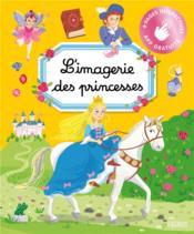 L'imagerie des princesses - Couverture - Format classique