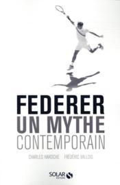 Federer : un mythe contemporain - Couverture - Format classique
