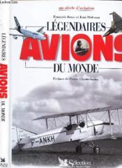 Legendaires avions du monde - Couverture - Format classique