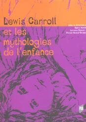 Lewis carroll et les mythologies de l enfance - Intérieur - Format classique