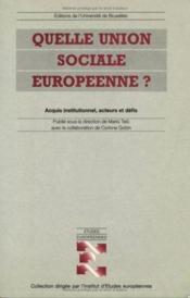 Quelle union sociale européenne ? - Couverture - Format classique