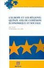 L'europe et les regions ; quinze ans de cohesion - Couverture - Format classique
