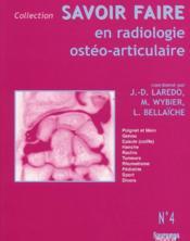 Savoir faire en radiologie osteo-articulaire n 4 - Couverture - Format classique