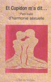 Et cupidon m'a dit ; petit traite d'harmonie sexuelle - Intérieur - Format classique