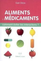 Aliments et médicaments ; comment éviter les interactions ? - Couverture - Format classique