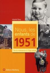 Nous, Les Enfants De 1951 - Couverture - Format classique