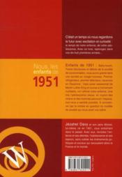 Nous, Les Enfants De 1951 - 4ème de couverture - Format classique