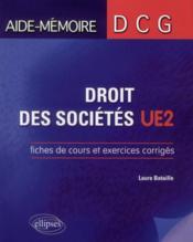 Dcg2 droit des sociétés, fiches de cours et exercices corrigées - Couverture - Format classique
