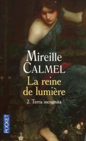 telecharger La reine de lumiere t.2 – terra incognita livre PDF en ligne gratuit