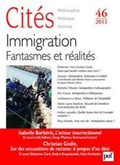Revue Cites T.46 ; Immigration : Fantasmes Et Réalités - Couverture - Format classique