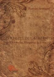 Les Reflets De L' Thernite - Couverture - Format classique