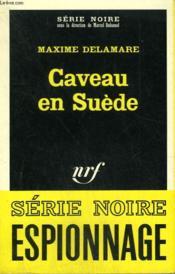 Caveau En Suede. Collection : Serie Noire N° 1085 - Couverture - Format classique