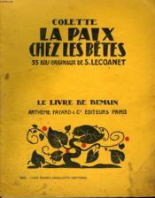 La Paix Chez Les Betes. 35 Bois Originaux De S. Lecoanet. Le Livre De Demain N° 122. - Couverture - Format classique