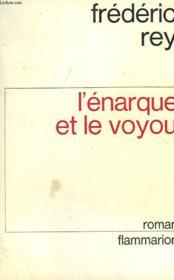 L'Enarque Et Le Voyou. - Couverture - Format classique