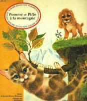 Pomme Et Piffe A La Montagne - Couverture - Format classique