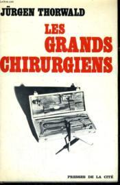 Les Grands Chirurgiens - Couverture - Format classique