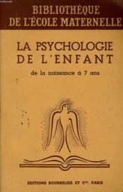 La Psychologie De L'Enfant De La Naissance A 7 Ans - Couverture - Format classique