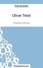 Oliver Twist de Charles Dickens : analyse complète de l'oeuvre - Couverture - Format classique