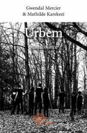 Urbem ; Renaissance - Couverture - Format classique