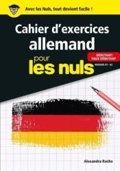 Cahier d'exercices allemand pour les nuls ; niveaux A1-A2 - Couverture - Format classique
