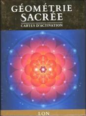 Géométrie sacrée ; cartes d'activation - Couverture - Format classique