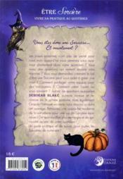 Être sorcière ; vivre sa pratique au quotidien - 4ème de couverture - Format classique