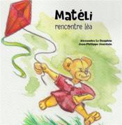 Matéli rencontre Léa - Couverture - Format classique