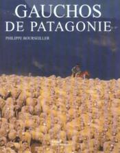 Gauchos de Patagonie - Couverture - Format classique