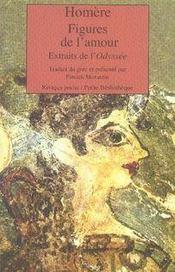Figures de l'amour ; extraits de l'odyssée - Intérieur - Format classique