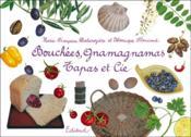 Bouchées, gnamagnamas, tapas et cie - Couverture - Format classique